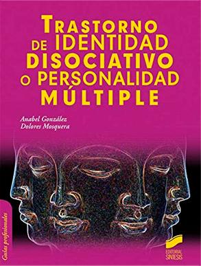 Trastorno de identidad disociativo o personalidad multiple